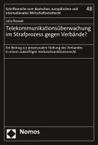 Telekommunikationsueberwachung im Strafprozess gegen Verbaende?