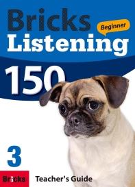 Bricks Listening Beginner 150. 3(Teacher's Guide)