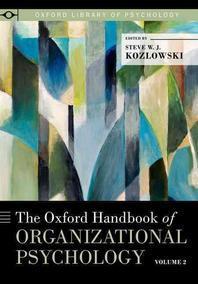 Oxford Handbook of Organizational Psychology, Volume 2
