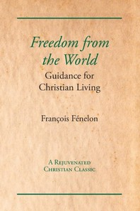 Freedom from the World