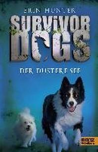 Survivor Dogs I 05. Der Duestere See