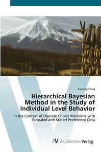 Hierarchical Bayesian Method in the Study of Individual Level Behavior