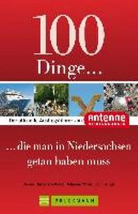 100 Dinge, die man in Niedersachsen getan haben muss
