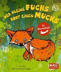 Der kleine Fuchs hoert einen Mucks / Die Maus mit der Laus