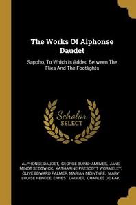 The Works Of Alphonse Daudet