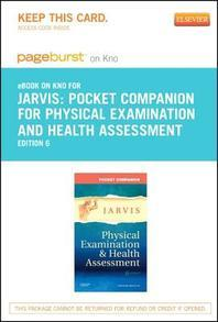 Pocket Companion for Physical Examination and Health Assessment - Pageburst E-Book on Kno (Retail Access Card)