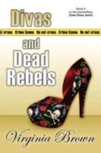 Divas And Dead Rebels
