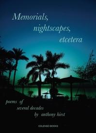 Memorials, nightscapes, etcetera