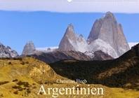 Argentinien Christian Heeb (Wandkalender 2022 DIN A2 quer)