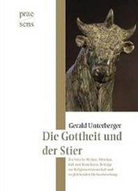 Der Stier in Mythos, Maerchen, Kult und Brauchtum