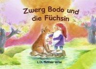 Zwerg Bodo und die Fuechsin