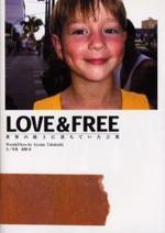 LOVE&FREE 世界の路上に落ちていた言葉