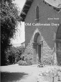 Old Californian Days