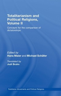 Totalitarianism and Political Religions, Volume II