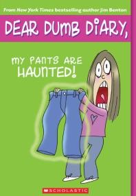 My Pants Are Haunted (Dear Dumb Diary #2), 2