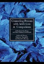Counseling Persons with Addictions & Compulsions