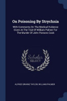 On Poisoning by Strychnia