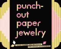 Punch-Out Paper Jewelry