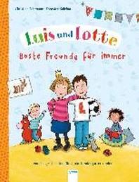 Luis und Lotte. Beste Freunde fuer immer