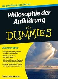 Die Philosophie der Aufklaerung fuer Dummies