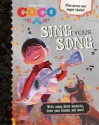 Disney Pixar Coco Sing Your Song