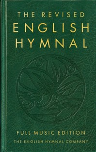 The Revised English Hymnal Full Music Edition