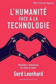 L'Humanite Face a la Technologie