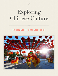 Exploring Chinese Culture