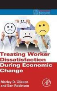Treating Worker Dissatisfaction During Economic Change