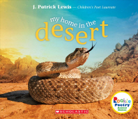 My Home in the Desert (Rookie Poetry