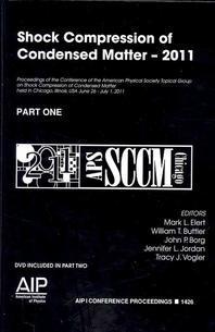 Shock Compression of Condensed Matter - 2011