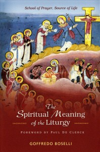 Spiritual Meaning of the Liturgy