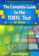 The Complete Guide to the iBT TOEFL Test