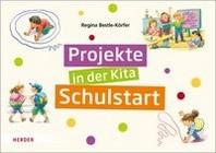 Projekte in der Kita: Schulstart