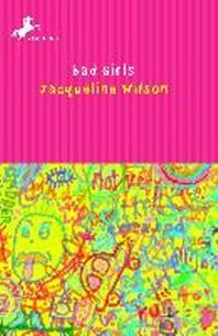 Bad Girls(JACQUELINE WILSON)