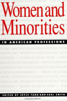 Women and Minorities in American Professions