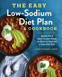 The Easy Low Sodium Diet Plan and Cookbook