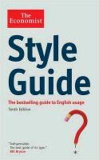 The Economist Style Guide.