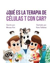 Car Tea Sell? It's CAR T-Cell (Spanish Edition)