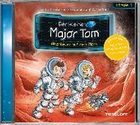 Der kleine Major Tom. Hoerspiel 6: Abenteuer auf dem Mars