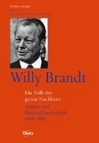 Berliner Ausgabe / Willy Brandt - Ein Volk der guten Nachbarn