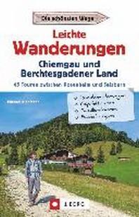 Leichte Wanderungen Chiemgau und Berchtesgadener Land