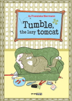 Tumble The Lazy Tomcat(게으른 고양이의 결심 영문판)