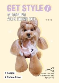 Get Style. 1: Grooming 2019 Trend Cut
