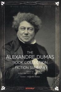 알렉상드르 뒤마 세계명작소설 콜렉션(Fiction Summary) : The Alexandre Dumas Book Collection ㅣ영문판