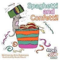 Spaghetti and Confetti