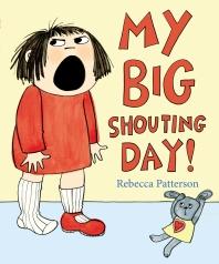 My Big Shouting Day