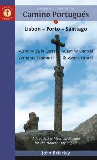 A Pilgrim's Guide to the Camino Portuguas