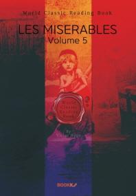 레미제라블. 5부 (빅토르 위고) : Les Miserables, Volume 5 (영문판)