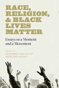 Race, Religion, and Black Lives Matter